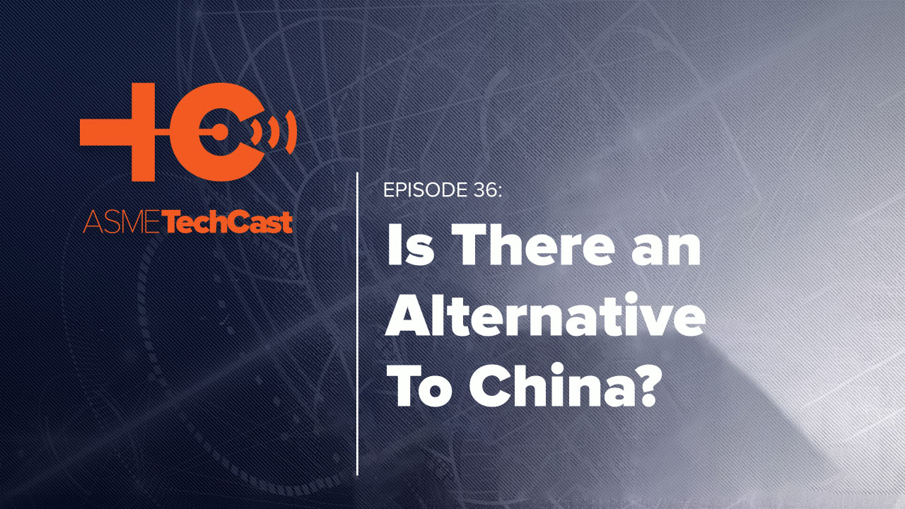 Podcast: Is There an Alternative to China? Thumbnail