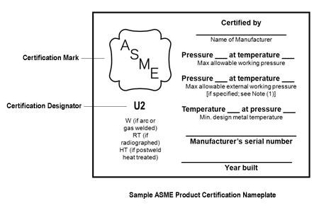 ASME\'s Single Certification Mark (new nameplate) - SAFTENG