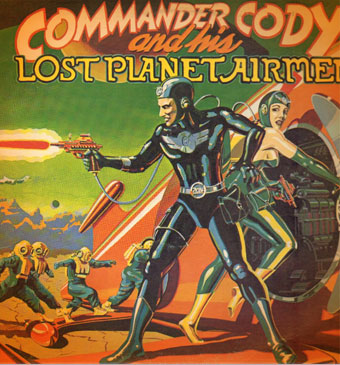 """Commander Cody and his Lost Planet Airmen"" album cover."